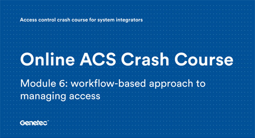 Module 6: Workflow-based approach to managing access (Presentation)