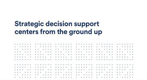Strategic Decision Support Centers