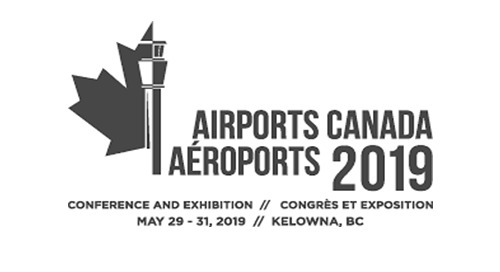 AIRPORTS CANADA CONFERENCE & EXHIBITION - Kelowna, BC | May 29 - 31, 2019