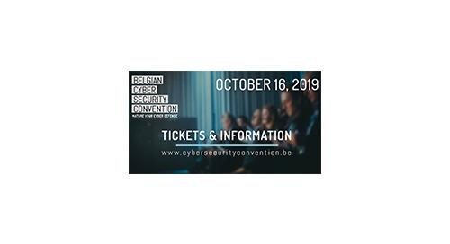 BELGIUM CYBER SECURITY CONVENTION 2019 - Mechelen, BE   October 16, 2019