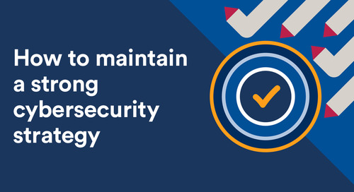 How to maintain a strong cybersecurity strategy