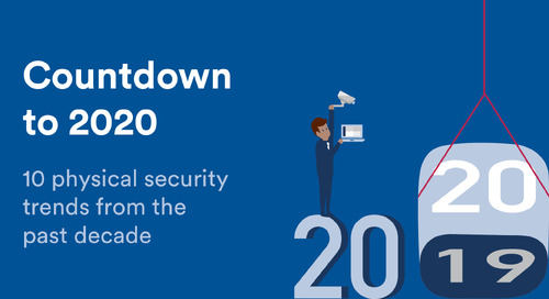 10 physical security trends from the past decade