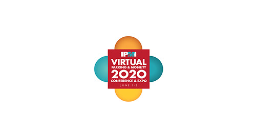 IPMI PARKING & MOBILITY VIRTUAL CONFERENCE & EXPO | June 1-2, 2020