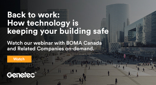 Back to Work: How Technology is Keeping Your Building Safe