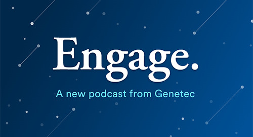 Engage: A Genetec podcast - Trailer