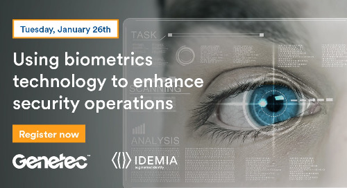 Webinar: Using biometrics technology to enhance security operations | January 26, 2021