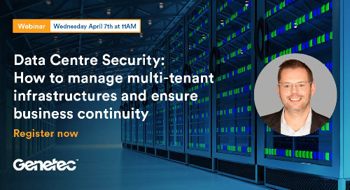 [Webinar Benelux] Data Centre Security: How to manage multi-tenant infrastructures and ensure business continuity | April 7, 2021