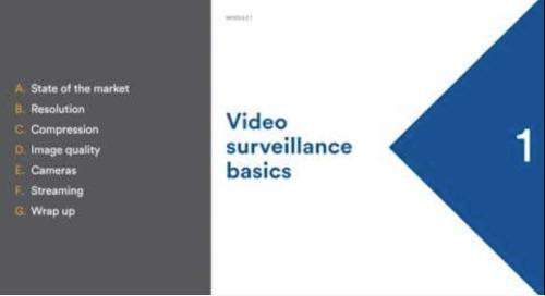 Module 1 - Video surveillance basics - Webinar recording