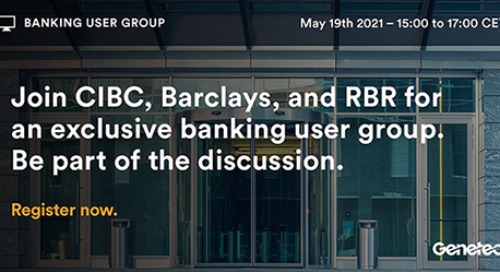 RBR & Genetec Banking Roundtable | May 19, 2021