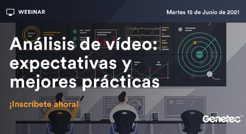 [Webinar Spain] Round Table - Video Analytics | June 15, 2021