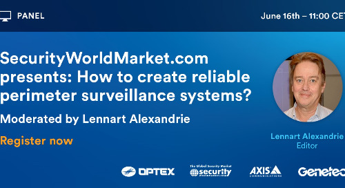 [Webinar Nordics] Perimeter panel with SecurityWorldMarket, Axis and Optex    June 16, 2021