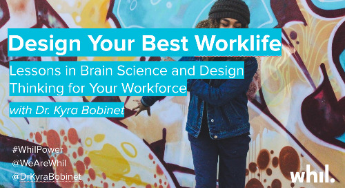 Webcast: Design Your Best Worklife (ft. Dr. Kyra Bobinet)