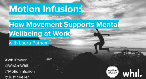 Webcast: Motion Infusion (ft. Laura Putnam)