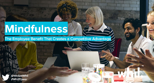 Webcast: Mindfulness: The Employee Benefit That Creates a Competitive Advantage