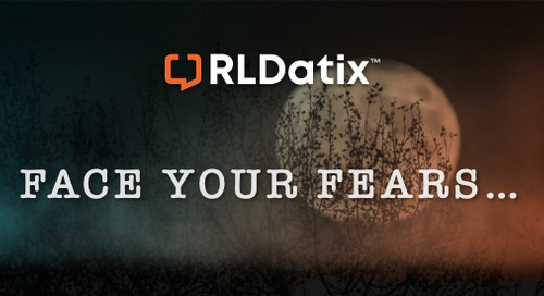 Conquer your fears with RLDatix
