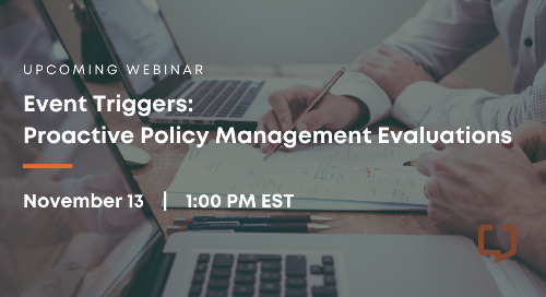 Event Triggers Proactive Policy Management Evaluations
