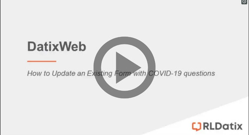 DatixWeb: How to add a COVID-19 Section to an Existing DatixWeb Form