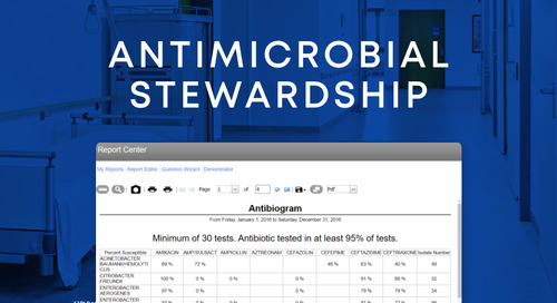 Empower your hospital's antimicrobial stewardship teams with the right tools