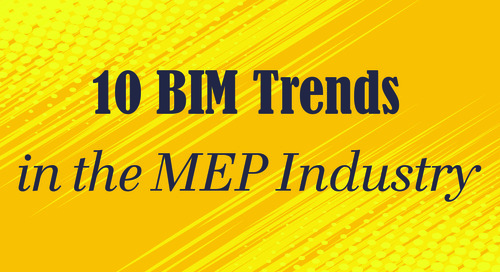 10 BIM Trends in the MEP Industry for 2018