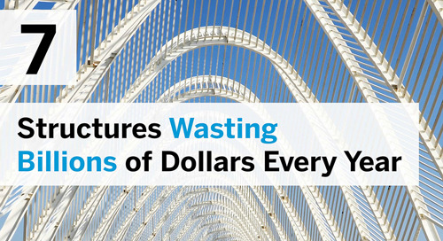 7 Structures Wasting Billions Every Year [VIDEO]