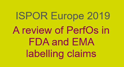 A review of PerfOs in FDA and EMA labelling claims