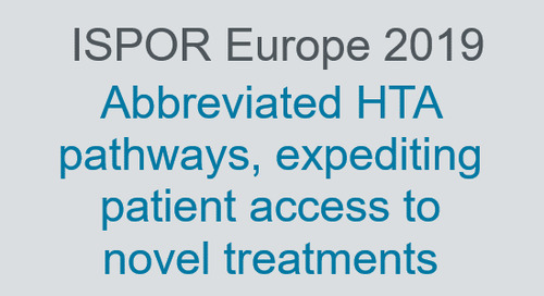 Abbreviated HTA pathways, expediting patient access to novel treatments