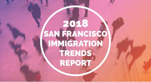 2018 San Francisco Immigration Trends Report
