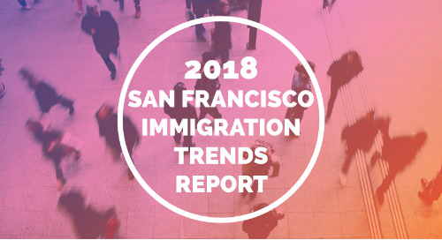 2018 San Francisco Immigration Trends Report