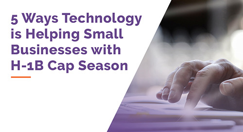 5 Ways Technology is Helping Small Businesses with H-1B Cap Season