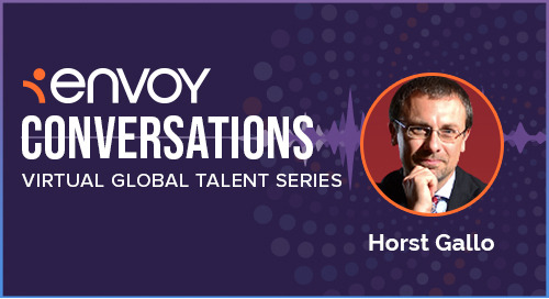Envoy Conversations: Lessons From A Career In Mobility With Horst Gallo