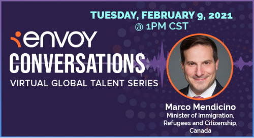 Envoy Conversations: Canadian Immigration Minister Marco Mendicino on Canada's Immigration Policy in 2021 & Beyond