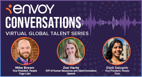 Envoy Conversations: HR Executive Roundtable: Leading Through Times of Change