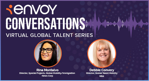 Envoy Conversations: Immigration & Mobility Insights for The Next Generation of HR Professionals