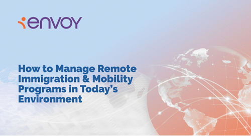 How to Manage Remote Immigration & Mobility Programs in Today's Environment