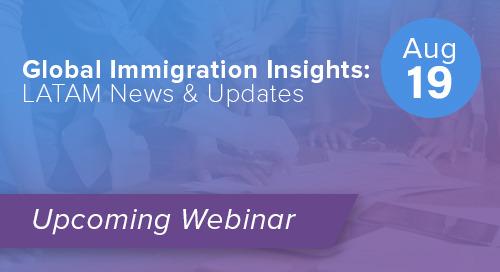 Global Immigration Insights: LATAM News & Updates