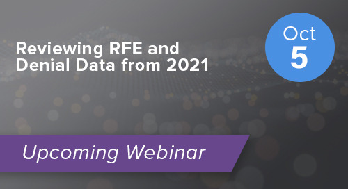 Reviewing RFE and Denial Data from 2021