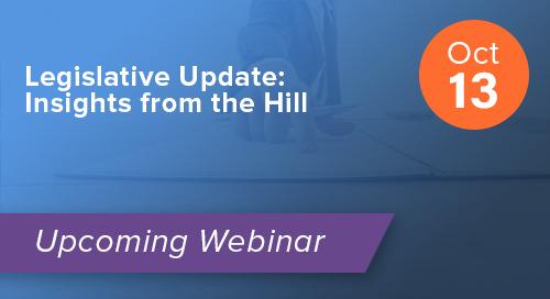 Legislative Update: Insights from the Hill