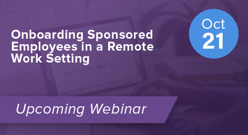 Onboarding Sponsored Employees in a Remote Work Setting