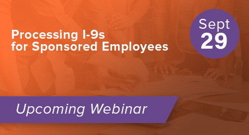 Processing I-9s for Sponsored Employees