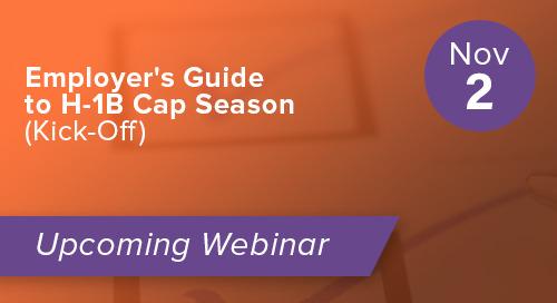 Employer's Guide to H-1B Cap Season (Kick-Off)