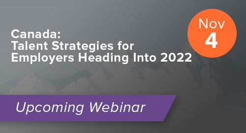 Canada: Talent Strategies for Employers Heading Into 2022