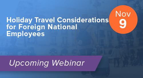 Holiday Travel Considerations for Foreign National Employees