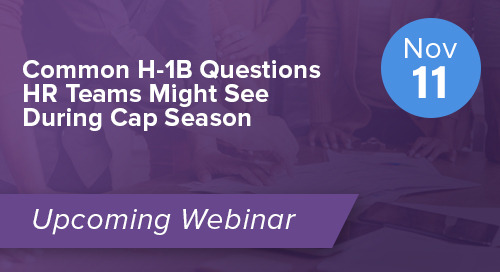 Common H-1B Questions HR Teams Might See During Cap Season