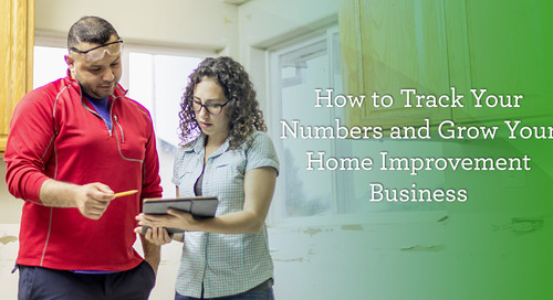 How to Track Your Numbers and Grow Your Home Improvement Business