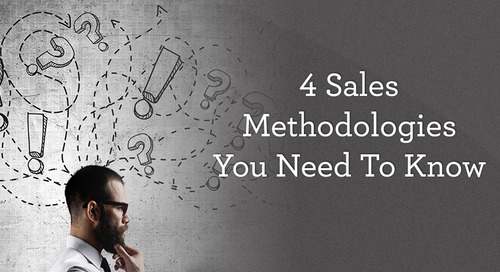 4 Sales Methodologies You Need to Know