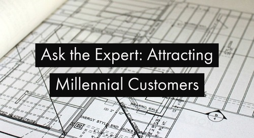 Ask the Expert: Attracting Millennial Customers in Remodeling