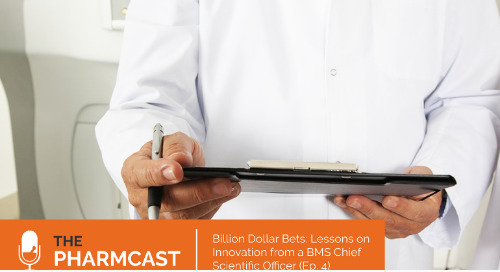 Billion Dollar Bets: Lessons on Innovation from a BMS Chief Scientific Officer, Dr. Elliott Sigal (Ep. 4 on The Pharmcast)