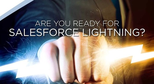 Are You Ready For Salesforce Lightning?