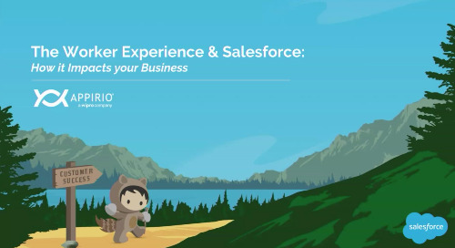 The Worker Experience & Salesforce: How It Impacts Your Business