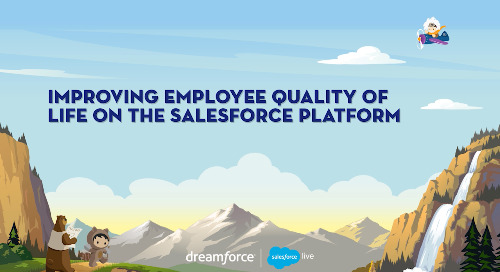 Improving Employee Quality Of Life On The Salesforce Platform